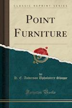 Point Furniture (Classic Reprint)