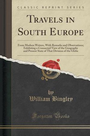 Bog, paperback Travels in South Europe af William Bingley