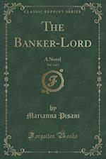 The Banker-Lord, Vol. 3 of 3