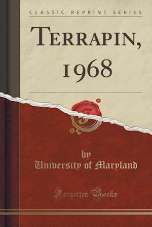 Bog, paperback Terrapin, 1968 (Classic Reprint) af University Of Maryland