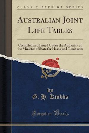 Bog, paperback Australian Joint Life Tables af G. H. Knibbs