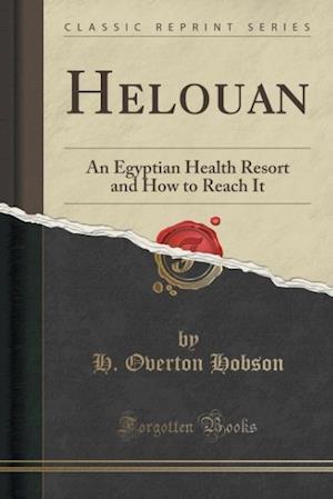 Bog, paperback Helouan af H. Overton Hobson