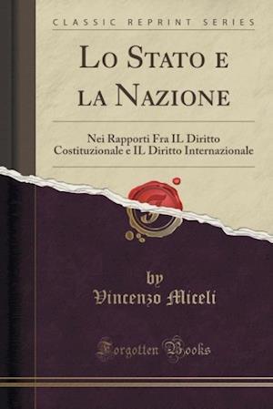 Bog, paperback Lo Stato E La Nazione af Vincenzo Miceli