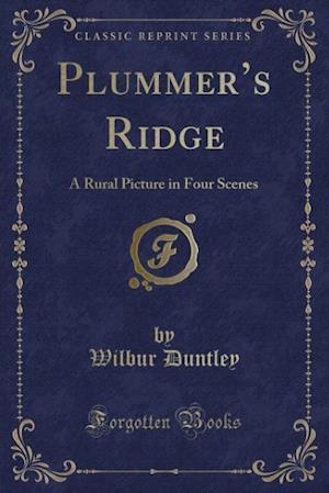 Bog, paperback Plummer's Ridge af Wilbur Duntley