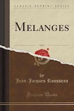 Melanges, Vol. 5 (Classic Reprint)