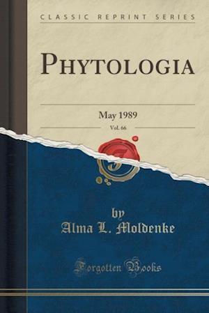 Bog, paperback Phytologia, Vol. 66 af Alma L. Moldenke