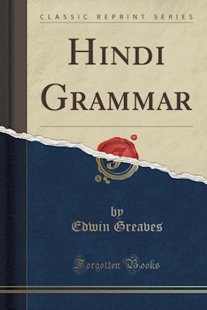 Bog, hæftet Hindi Grammar (Classic Reprint) af Edwin Greaves