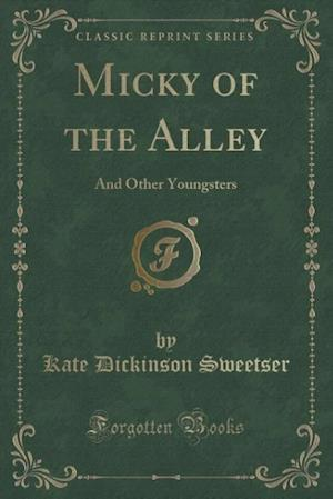 Micky of the Alley