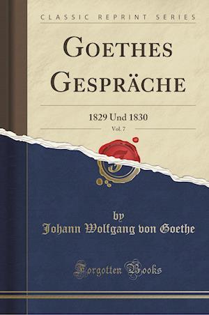 Bog, paperback Goethes Gesprache, Vol. 7 af Johann Wolfgang von Goethe