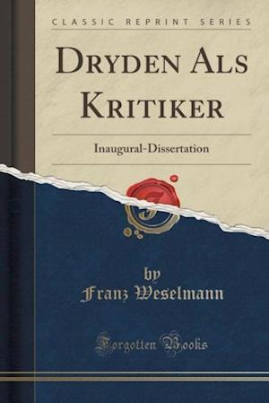 Bog, paperback Dryden ALS Kritiker af Franz Weselmann