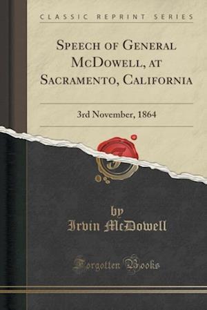 Speech of General McDowell, at Sacramento, California