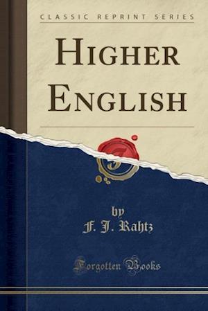 Bog, hæftet Higher English (Classic Reprint) af F. J. Rahtz