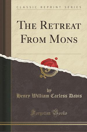 Bog, paperback The Retreat from Mons (Classic Reprint) af Henry William Carless Davis