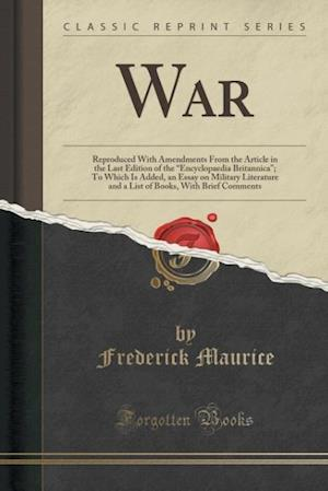 Bog, hæftet War: Reproduced With Amendments From the Article in the Last Edition of the