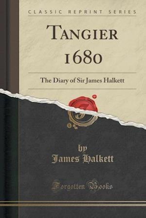 Bog, paperback Tangier 1680 af James Halkett