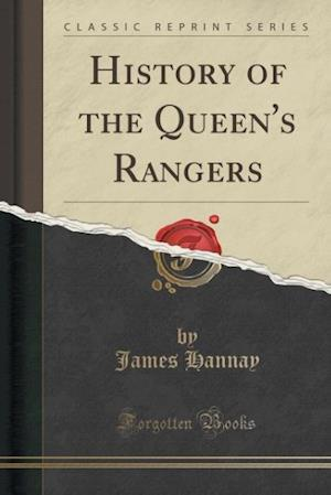 History of the Queen's Rangers (Classic Reprint)