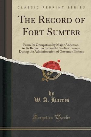 Bog, paperback The Record of Fort Sumter af W. A. Harris