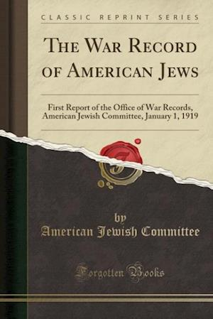 Bog, paperback The War Record of American Jews af American Jewish Committee