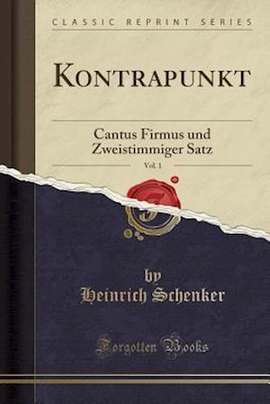 Bog, paperback Kontrapunkt, Vol. 1 af Heinrich Schenker