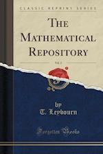 The Mathematical Repository, Vol. 3 (Classic Reprint)