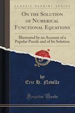 On the Solution of Numerical Functional Equations