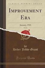 Improvement Era, Vol. 24 af Heber Jeddy Grant