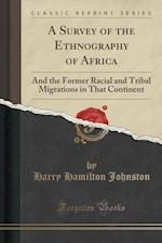 A Survey of the Ethnography of Africa