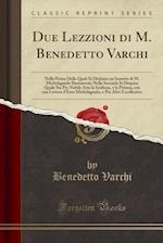 Due Lezzioni Di M. Benedetto Varchi