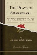 The Plays of Shakspeare, Vol. 5