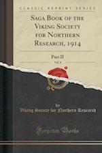 Saga Book of the Viking Society for Northern Research, 1914, Vol. 8