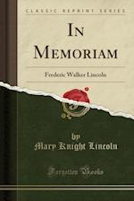 In Memoriam af Mary Knight Lincoln