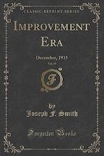 Improvement Era, Vol. 19