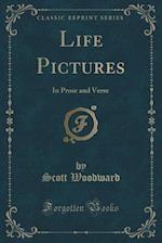 Life Pictures af Scott Woodward
