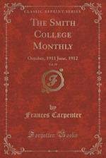 The Smith College Monthly, Vol. 19