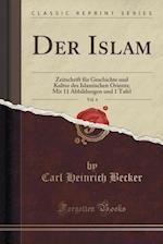 Der Islam, Vol. 4