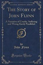 The Story of John Flynn af John Flynn