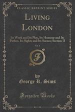 Living London, Vol. 1