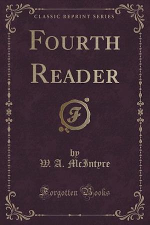 Fourth Reader (Classic Reprint)