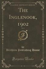 The Inglenook, 1902, Vol. 4 (Classic Reprint)