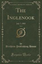 The Inglenook, Vol. 5: July 7, 1903 (Classic Reprint)