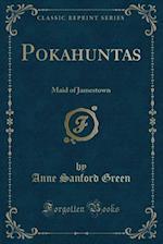 Pokahuntas af Anne Sanford Green