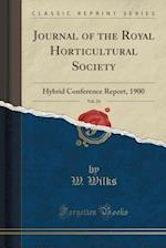 Journal of the Royal Horticultural Society, Vol. 24