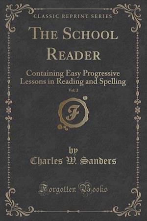 The School Reader, Vol. 2