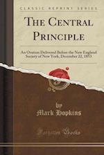 The Central Principle
