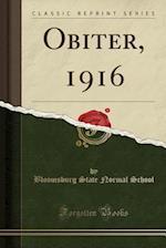 Obiter, 1916 (Classic Reprint)