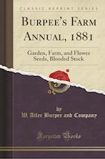 Burpee's Farm Annual, 1881
