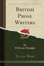 British Prose Writers, Vol. 16 (Classic Reprint)