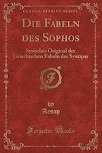 Die Fabeln Des Sophos