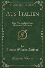 Aus Italien, Vol. 1