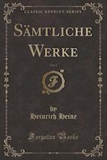 S�mtliche Werke, Vol. 5 (Classic Reprint)